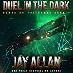 Duel in the Dark: Blood on the Stars, Book 1 | Jay Allan