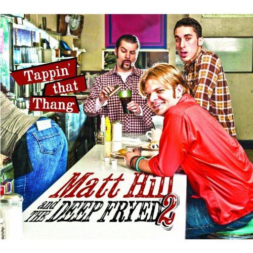 CD : MATT HILL - Tappin That Thang