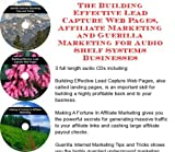 img - for The Guerilla Marketing, Building Effective Lead Capture Web Pages, Affiliate Marketing for Audio Shelf Systems Businesses book / textbook / text book