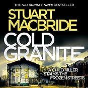 Cold Granite: Logan McRae, Book 1 | Stuart MacBride