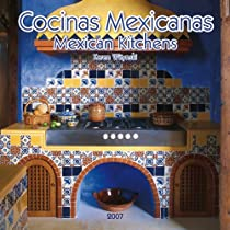 Big Sale Cocinas Mexicanas/mexican Kitchens 2007 Calendar