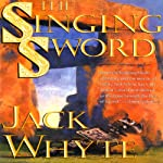 The Singing Sword: Camulod Chronicles, Book 2 (       UNABRIDGED) by Jack Whyte Narrated by Kevin Pariseau