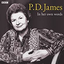 P.D. James in Her Own Words Discours Auteur(s) : P. D. James Narrateur(s) : P. D. James