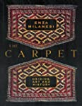 The Carpet: Origins, Art and History