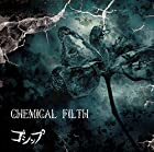 「CHEMICAL FILTH」