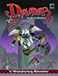 Downer Volume 1: Wandering Monster