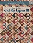 Civil War Legacies III: A Treasury of...