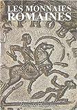 echange, troc Michel Prieur, Laurent Schmitt - Les monnaies romaines