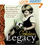 Golden Legacy: How Golden Books Won C...