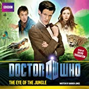 Doctor Who: The Eye of the Jungle | [Darren Jones]