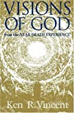 Visions of God from the Near Death Experience