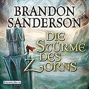 Die Stürme des Zorns (Die Sturmlicht-Chroniken 2.2) | Brandon Sanderson