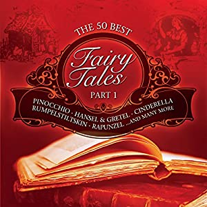 The 50 Best Fairy Tales: Part 1 Hörbuch