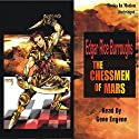 The Chessmen of Mars: Mars Series #5 Audiobook by Edgar Rice Burroughs Narrated by Gene Engene