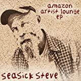 Seasick Steve Amazon Artist Lounge (Amazon Exclusive)