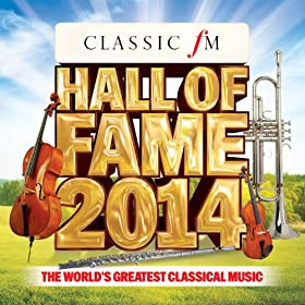 Classic FM Hall Of Fame 2014 [+digital booklet]