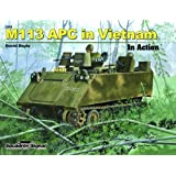 M113 APC in Vietnam in Action - Armor No. 45