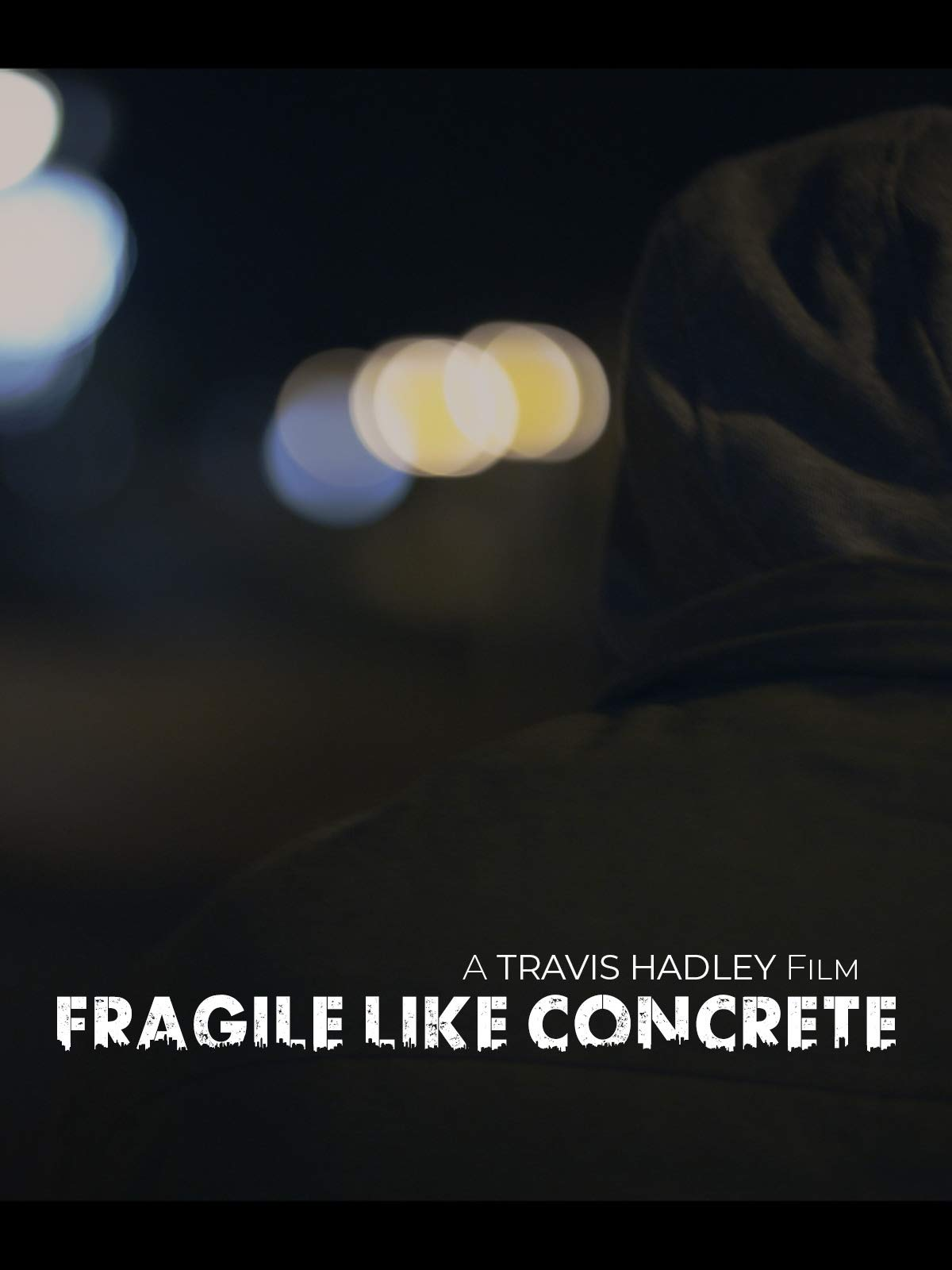 Fragile Like Concrete