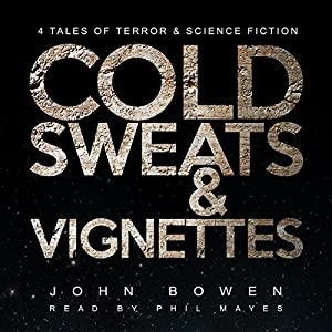 Cold Sweats and Vignettes Audiobook