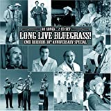 echange, troc Various Artists - Long Live Bluegrass: Cmh Records 30th