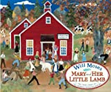 Mary and Her Little Lamb (0399251545) by Moses, Will