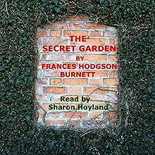 The Secret Garden Audiobook by Frances Hodgson Burnett Narrated by Sharon Hoyland