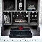 The Undertaker's Daughter | Kate Mayfield