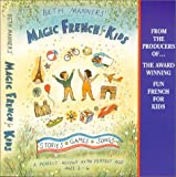 Beth Manners' Magic French for Kids: ages 2-6