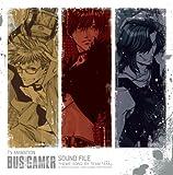 TVアニメーション『BUS GAMER』サウンドファイル