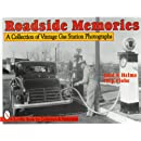 Roadside Memories: A Collection of Vintage Gas Station Photographs (Schiffer Book for Collectors & Historians)