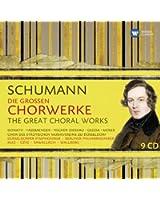 Schumann : Les Grandes oeuvres chorales (Coffret 9 CD)
