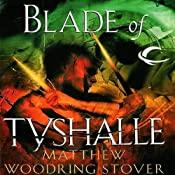 Blade of Tyshalle: The Second of the Acts of Caine | [Matthew Stover]
