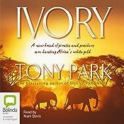 Ivory | [Tony Park]