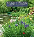 Monets Passion : The Gardens at Giver...