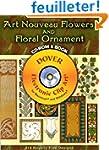 Art Nouveau Flowers and Floral Ornament