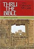 Thru the Bible, Vol. 2: Joshua-Psalms