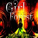 The Girl in the Forest | Bridgid Dean