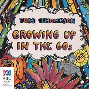 Growing Up in the 60s Audiobook