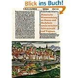 Historische Wassernutzung an Donau und Hochrhein sowie zwischen Schwarzwald und Vogesen: Band 10 der Schriften...