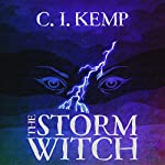 The Storm Witch | C. I. Kemp