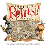 Something Rotten! (Original Broadway...