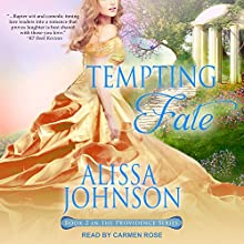 Tempting Fate: Providence, Book 2 | Livre audio Auteur(s) : Alissa Johnson Narrateur(s) : Carmen Rose