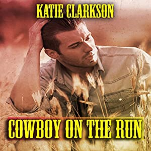 Cowboy on the Run Audiobook