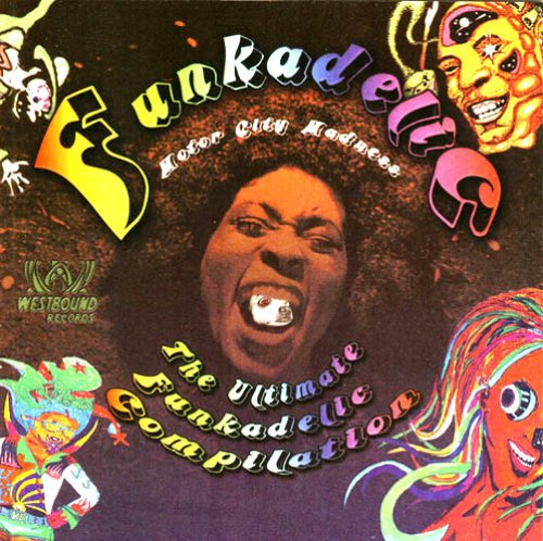 Motor City Madness: Ultimate Funkadelic