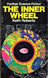 The Inner Wheel (0586036326) by Keith Roberts