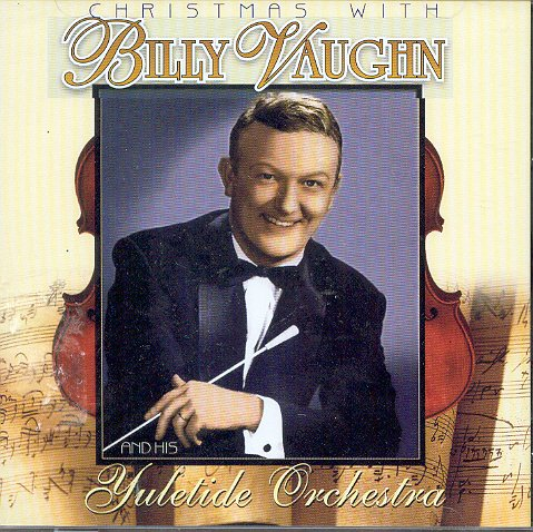 billy vaughn - Christmas With Billy Vaughn & His Yuletide Orchestra (UK Import) - Zortam Music