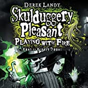 Skulduggery Pleasant: Playing with Fire | Derek Landy
