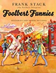 Foolbert Funnies: Histories and Other...