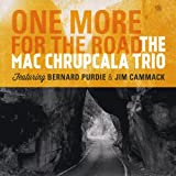 Mac Chrupcala One More for the Road