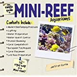 The Simple Guide to Mini-Reef Aquariums ~ Jeffrey Kurtz